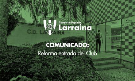 COMUNICADO: Reforma de la entrada al Club